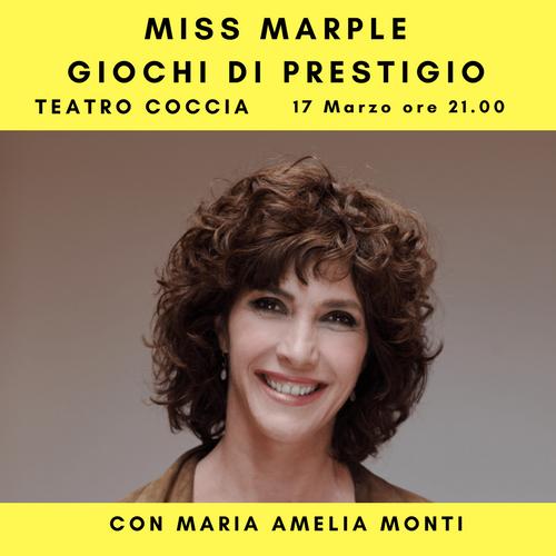 MISS MARPLE di Agatha Christie con Maria Amelia Monti