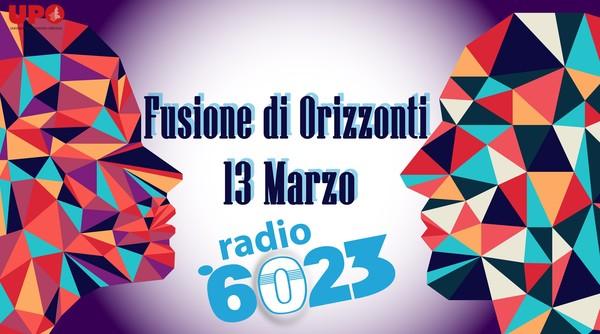 FUSIONE DI ORIZZONTI – Il primo programma di Radio 6023 dedicato alla FILOSOFIA