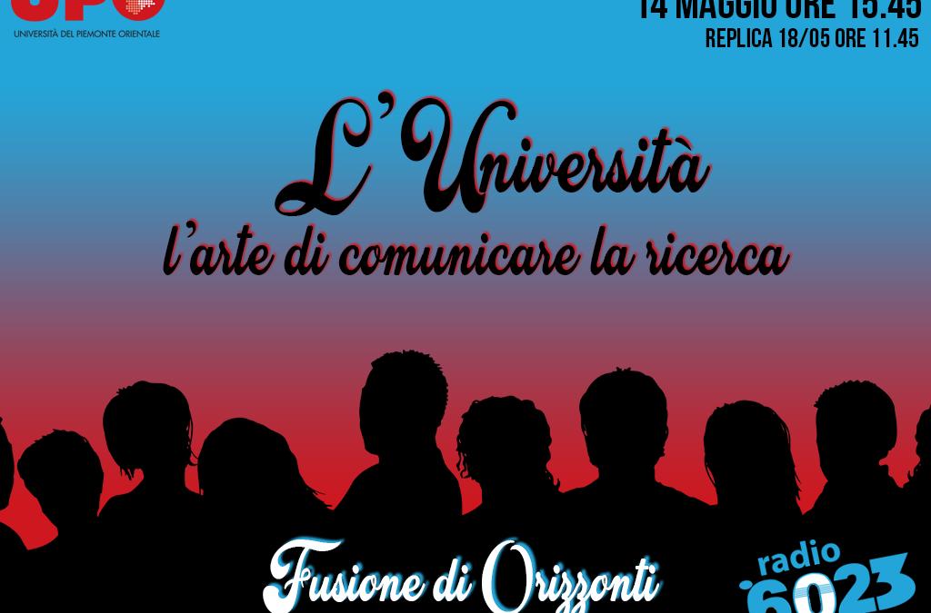FUSIONE DI ORIZZONTI – L'Università: l'arte di comunicare la ricerca