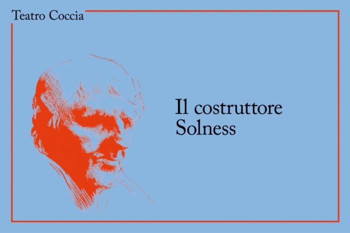 Il costruttore Solness al Coccia con Umberto Orsini