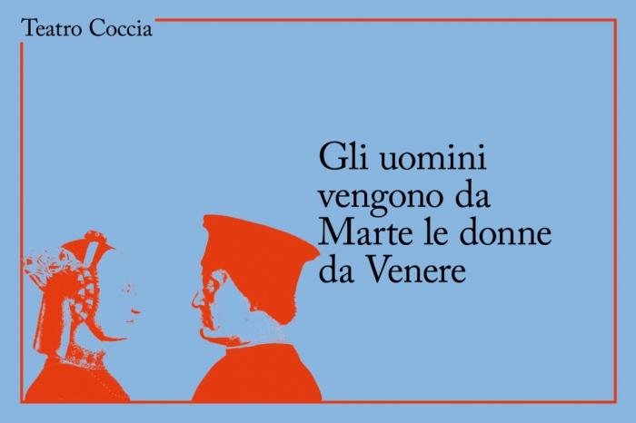 """""""Gli uomini vengono da Marte, le donne da Venere"""" al Teatro Coccia"""