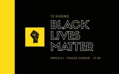 Black Lives Matter: Flash Mob a Vercelli il 13 Giugno
