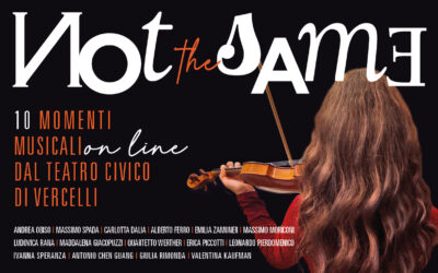 NOT THE SAME – 10 momenti musicali