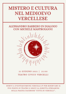 Alessandro Barbero in dialogo con Michele Mastroianni: mistero e cultura nel Medioevo vercellese